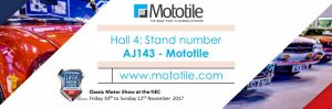 Come and see us at the Classic Motor Show - Hall 4 Stand number AJ143